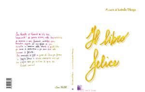 """""""IL libro felice"""" da un'idea di Isabella Pilenga"""